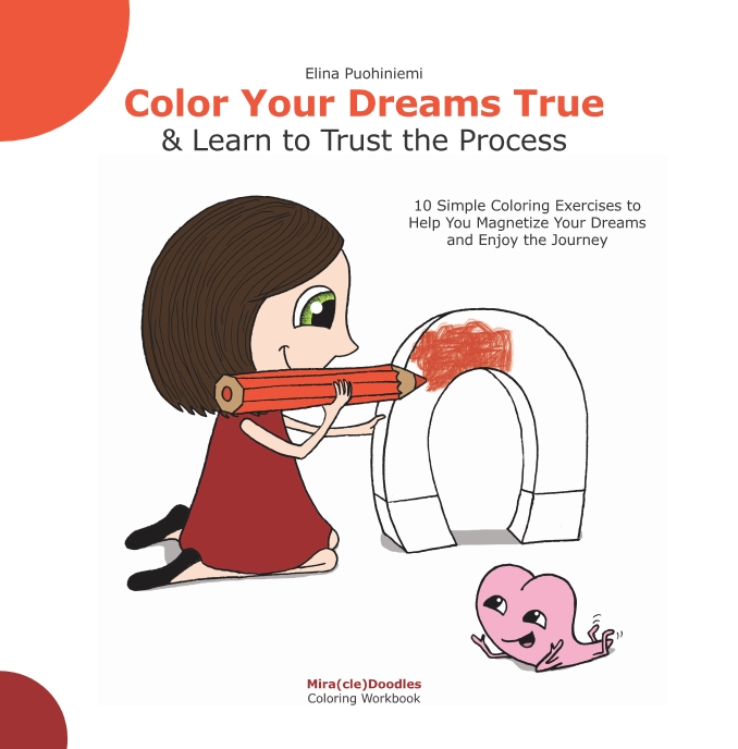 Color Your Dreams True - Mira(cle)Doodles Workbook